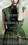 Secrets of a Charmed Life